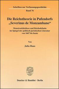 """Die Reichstheorie in Pufendorfs """"Severinus de Monzambo"""""""