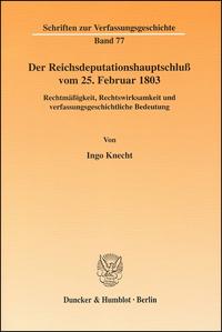 Der Reichsdeputationshauptschluß vom 25. Februar 1803