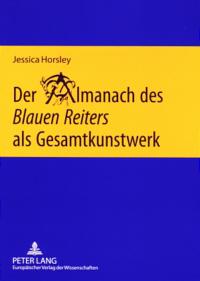 Der Almanach des Blauen Reiters als Gesamtkunstwerk