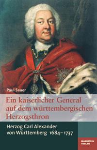 Ein kaiserlicher General auf dem württembergischen Herzogsthron