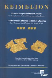 Keimelion: Elitenbildung und elitärer Konsum von der mykenischen Palastzeit bis zur homerischen Epoche