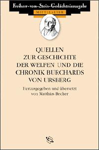 Quellen zur Geschichte der Welfen und die Chronik Burchards von Ursberg