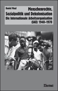 Menschenrechte, Sozialpolitik und Dekolonisation