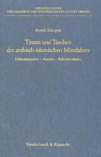 Tinten und Tuschen des arabisch-islamischen Mittelalters