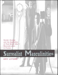 Surrealist Masculinities
