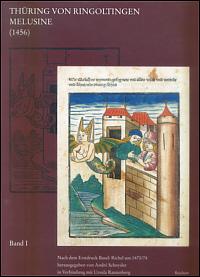 Thüring von Ringoltingen. Melusine (1456)