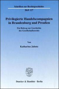 Privilegierte Handelscompagnien in Brandenburg und Preußen