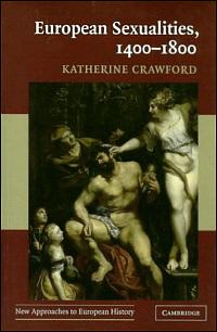 European Sexualities, 1400-1800