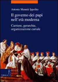 Il governo dei papi nell'età moderna