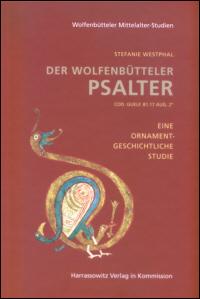 Der Wolfenbütteler Psalter Cod. Guelf. 81.17 Aug. 2°