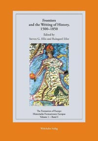 Frontiers and the Writing of History, 1500-1850