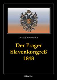 Der Prager Slavenkongress 1848