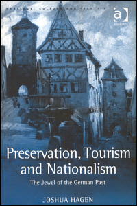Preservation, Tourism and Nationalism