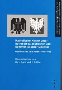 Katholische Kirche unter nationalsozialistischer und kommunistischer Diktatur