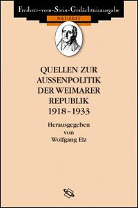 Quellen zur Aussenpolitik der Weimarer Republik 1918-1933