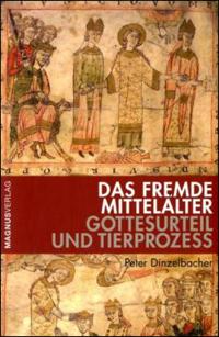 Das fremde Mittelalter