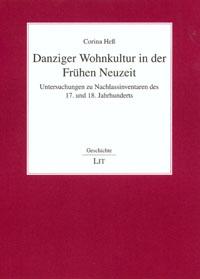 Danziger Wohnkultur in der Frühen Neuzeit
