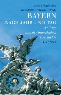 Bayern in Jahr und Tag