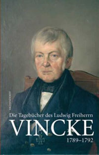 Die Tagebücher des Ludwig Freiherrn von Vincke 1789-1844. Band 1: 1789-1792