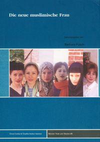Die neue muslimische Frau