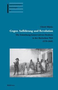 Gegen Aufklärung und Revolution