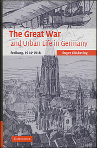 The Great War and Urban Life in Germany