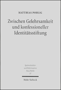Zwischen Gelehrsamkeit und konfessioneller Identittsstiftung