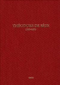 Théodore de Bèze (1519 -1605)