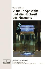 Visuelle Spektakel und die Hochzeit des Museums