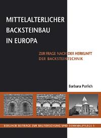Mittelalterlicher Backsteinbau in Europa