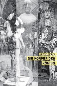 Die Körper des Königs