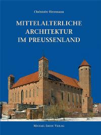 Mittelalterliche Architektur im Preußenland