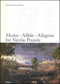 Modus - Affekt - Allegorie bei Nicolas Poussin