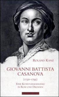 Giovanni Battista Casanova (1730-1795)