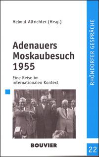 Adenauers Moskaubesuch 1955