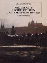 Art, Design and Architecture in Central Europe, 1890-1920