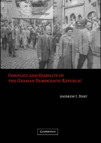 Conflict and Stability in the German Democratic Republic