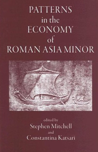 Patterns in the Economy of Roman Asia Minor