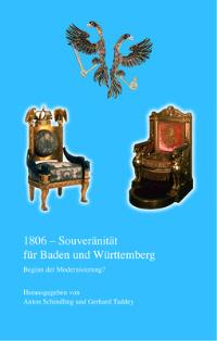 1806 - Souveränität für Baden und Württemberg