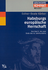 Habsburgs europäische Herrschaft