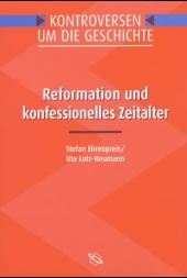 Reformation und konfessionelles Zeitalter