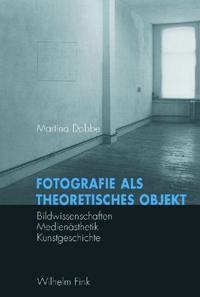 Fotografie als theoretisches Objekt