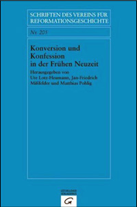 Konversion und Konfession in der Frhen Neuzeit