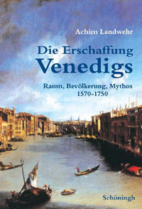 Die Erschaffung Venedigs