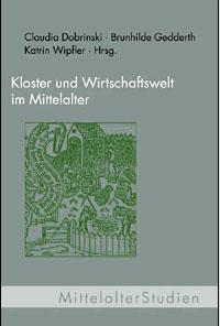 Kloster und Wirtschaftswelt im Mittelalter