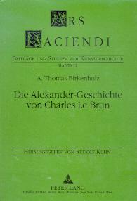 Die Alexander-Geschichte von Charles Le Brun