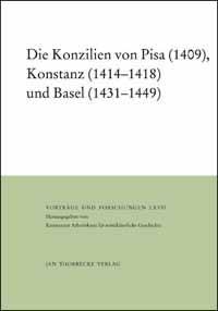 Die Konzilien von Pisa (1409), Konstanz (1414-1418) und Basel (1431-1449)