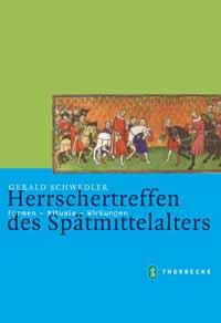 Herrschertreffen des Spätmittelalters