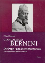 Gianlorenzo Bernini. Die Papst- und Herrscherporträts