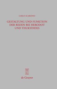 Gestaltung und Funktion der Reden bei Herodot und Thukydides